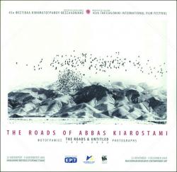 Abbas Kiarostami: Roads & Untitled