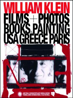 William Klein: Flms+Photos, Books+Paintings