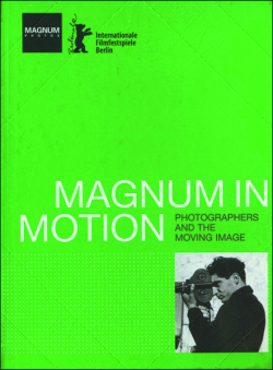 Magnum in Motion: Photographers and the moving image